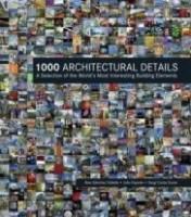 1000 Architectural Details - Alex Sanchez Vidiella