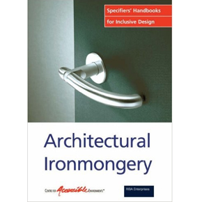 Architectural Ironmongery Specifiers Handbook