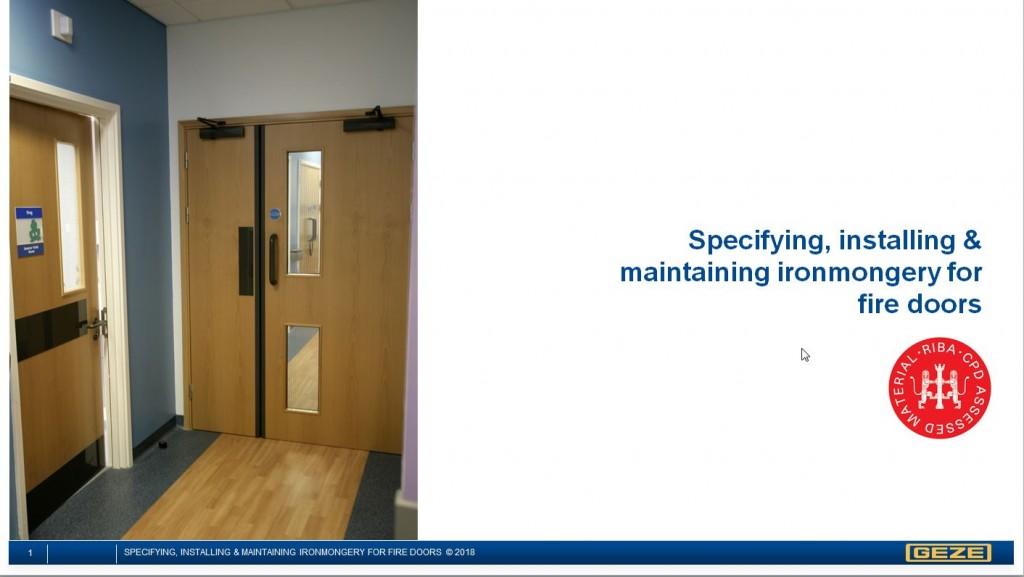 CPD Specifying, Installing & Maintaining Ironmongery for Fire Doors 2018