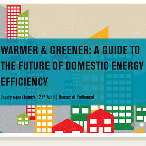 Warmer & Greener - the future of domestic energy efficiency