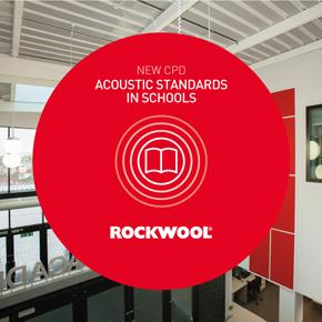 ROCKWOOL Acoustic Standards in Schools