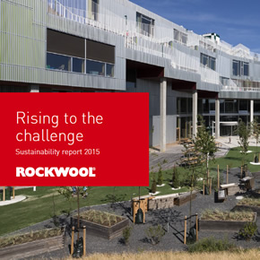 Rising to the Challenge - Sustainability Report, ROCKWOOL